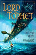 Lord Tophet : A Shadowbridge Novel