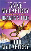 Dragon's Time: Dragonriders of Pern 24