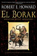 El Borak & Other Desert Adventures