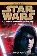 Seige: Clone Wars Gambit 2: Star Wars Legends