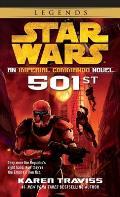 501st: An Imperial Commando Novel: Star Wars Legends