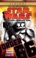 Order 66: Republic Commando 4: Star Wars Legends