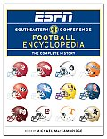 ESPN SEC Football Encyclopedia The Complete History of the Conference