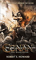 Conan the Barbarian: The Stories That Inspired the Movie