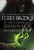Darkling Child The Defenders of Shannara 2