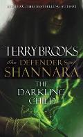 Darkling Child The Defenders of Shannara Book 2
