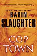 Cop Town A Novel