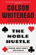 Noble Hustle Poker Beef Jerky & Death
