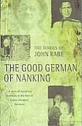 Good German Of Nanking The Diaries Of Jo