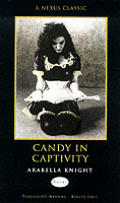 Candy In Captivity