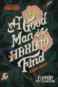 Good Man Is Hard to Find & Other Stories