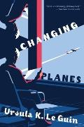 Changing Planes Stories