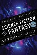 Best American Science Fiction & Fantasy 2021