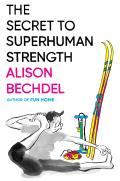 The Secret to Superhuman Strength, Limited Edition - Signed Edition