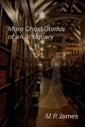 More Ghost-Stories of an Antiquary