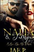 Nalia & Tampa: A Love Like No Other
