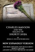 Charles Manson and the Killing of Shorty Shea