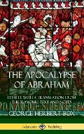 The Apocalypse of Abraham: Edited, With a Translation from the Slavonic Text and Notes (Hardcover)