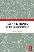 Surviving Theatre: The Living Archive of Spectatorship