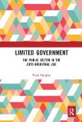 Limited Government: The Public Sector in the Auto-Industrial Age