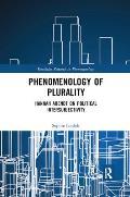 Phenomenology of Plurality: Hannah Arendt on Political Intersubjectivity