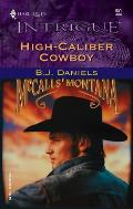 High Caliber Cowboy Harlequin Intrigue 851