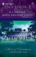 When Twilight Comes Harlequin Intrigue