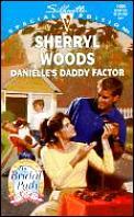 Danielle's Daddy Factor
