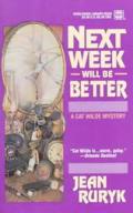 Next Week Will Be Better