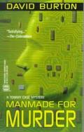 Manmade For Murder