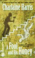 Fool & His Honey