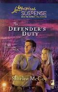 The Defender's Duty (Love Inspired Suspense)