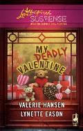 My Deadly Valentine Dangerous AdmirerDark Obsession