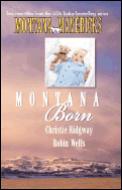 Montana Mavericks Montana Born