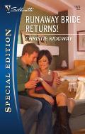 Silhouette Special Edition #1973: Runaway Bride Returns!