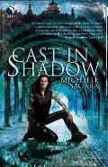 Cast In Shadow 1