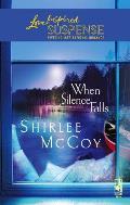 When Silence Falls