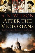 After The Victorians The Decline Of Brit