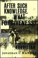 After Such Knowledge What Forgiveness