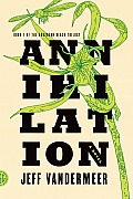 Annihilation: Southern Reach Trilogy 1