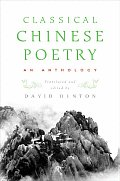 Classical Chinese Poetry An Anthology
