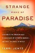 Strange Piece Of Paradise Return To Amer