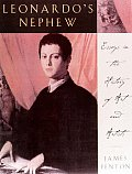 Leonardos Nephew Essays On Art & Artists