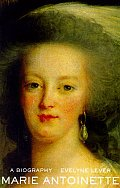 Marie Antoinette The Last Queen Of France
