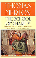 School Of Charity The Letters Of Thomas