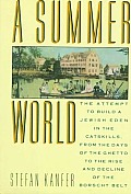 Summer World The Attempt To Build A Jewish