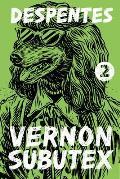 Vernon Subutex 2 A Novel