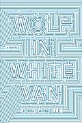 Wolf in White Van A Novel