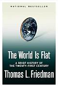 World Is Flat A Brief History Of The Tw