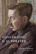Concerning E M Forster